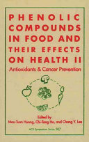 Phenolic Compounds in Food and Their Effects on Health  Antioxidants and cancer prevention