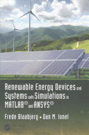 Renewable Energy Devices and Systems with Simulations in MATLAB and ANSYS Book