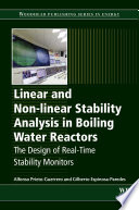 Linear and Non-linear Stability Analysis in Boiling Water Reactors