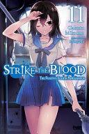 Strike the Blood  Vol  11  light novel