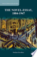 Read Online The Novel-Essay, 1884-1947 For Free