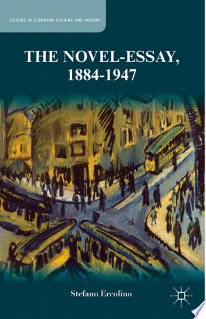 The Novel-Essay, 1884-1947