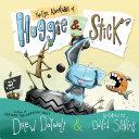 The Epic Adventures of Huggie & Stick Pdf/ePub eBook