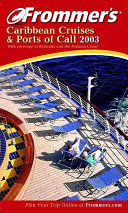 Frommer s Caribbean Cruises and Ports of Call 2003