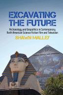 Excavating the Future [Pdf/ePub] eBook