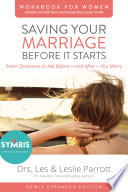 Saving Your Marriage Before It Starts Workbook for Women Updated Book