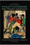 Police et gendarmerie dans l'Empire napoléonien: Institut ...