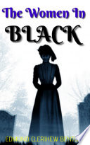 THE WOMAN IN BLACK BY EDMUND CLERICAL BENTLEY