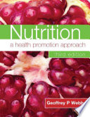 Nutrition  A Health Promotion Approach Third Edition Book