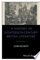 A History of Eighteenth Century British Literature