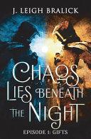 Chaos Lies Beneath the Night  Episode 1 Book PDF