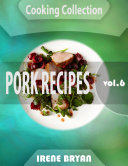 Cooking Collection - Pork Recipes -