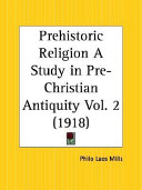 Prehistoric Religion A Study In Pre Christian Antiquity 1918