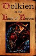 Tolkien in the Land of Heroes