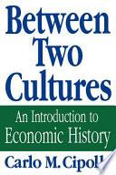 Between Two Cultures