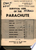 Survival Uses of the Parachute