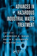 Advances in Hazardous Industrial Waste Treatment