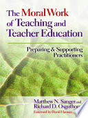 The Moral Work Of Teaching And Teacher Education Book PDF