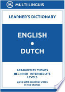English Dutch Learner s Dictionary  Arranged by Themes  Beginner   Intermediate Levels