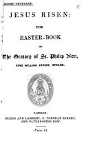 Jesus risen  the Easter book of the Oratory of St  Philip Neri  King William Street  Strand   Second thousand