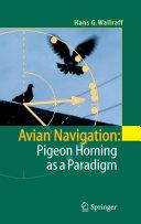Avian Navigation: Pigeon Homing as a Paradigm