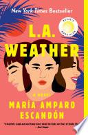 L A  Weather
