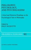 Philosophy  Psychology  and Psychologism