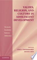 Values  Religion  and Culture in Adolescent Development Book PDF