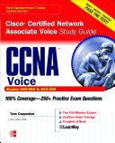 CCNA Cisco Certified Network Associate Voice Study Guide (Exams 640-460 & 642-436) [Pdf/ePub] eBook