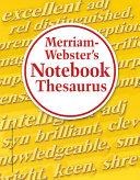 Merriam Webster s Notebook Thesaurus