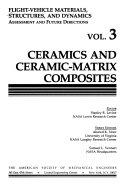 Flight vehicle Materials  Structures  and Dynamics  Ceramics and ceramic matrix composites