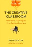 The Creative Classroom
