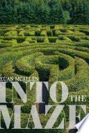 Into The Maze