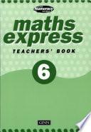 Maths Express Year 6: Teachers' Resource Book