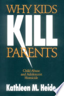 Why Kids Kill Parents