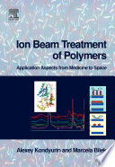 Ion Beam Treatment of Polymers