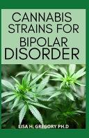 Cannabis Strains for Bipolar Disorder