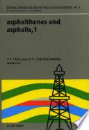 Asphaltenes and Asphalts, 1
