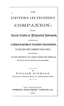 The surveyor's and engineer's companion being a concise treatise on mathematical instruments