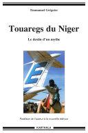 Pdf Touaregs du Niger. Le destin d'un mythe (nouvelle édition) Telecharger