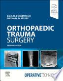 Operative Techniques  Orthopaedic Trauma Surgery E Book Book
