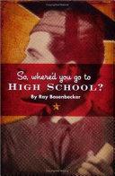 So Where'd You Go to High School?