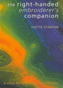 The Right Handed Embroiderer s Companion