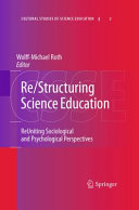 Re Structuring Science Education