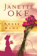Pdf Roses for Mama (Women of the West Book #3)