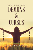 Pdf How to Deal with Demons & Curses Telecharger