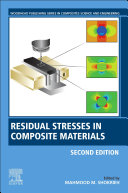 Residual Stresses in Composite Materials Book