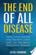 The End of All Disease Book