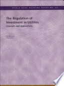 The Regulation Of Investment In Utilities