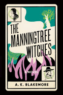The Manningtree Witches: A Novel